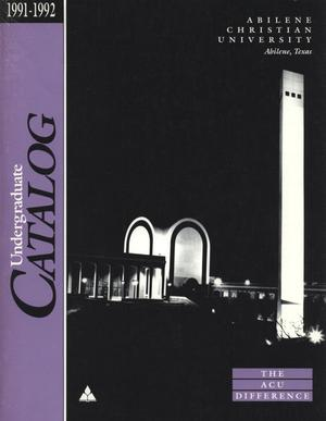 Primary view of object titled 'Catalog of Abilene Christian University, 1991-1992'.