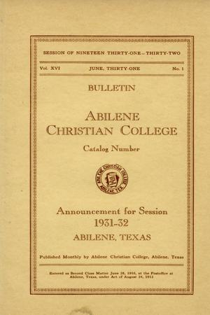 Catalog of Abilene Christian College, 1931-1932