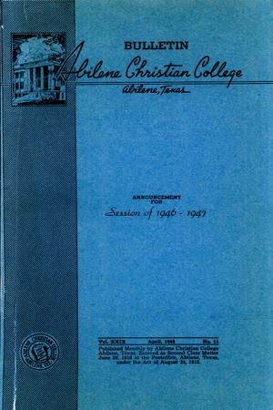 Primary view of object titled 'Catalog of Abilene Christian College, 1946-1947'.