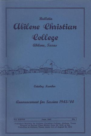 Primary view of object titled 'Catalog of Abilene Christian College, 1943-1944'.