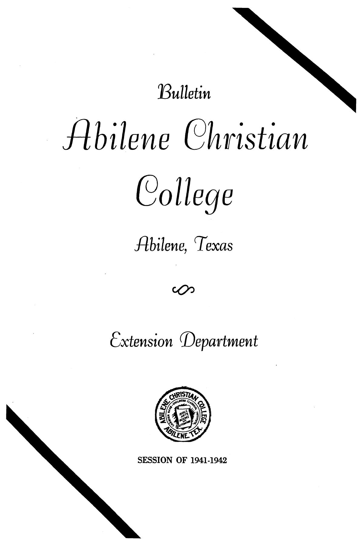 Catalog of Abilene Christian College, 1941-1942                                                                                                      Front Cover