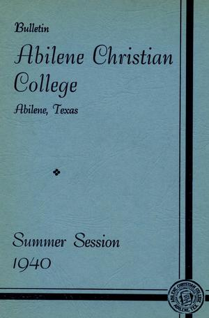 Primary view of object titled 'Catalog of Abilene Christian College, 1940'.