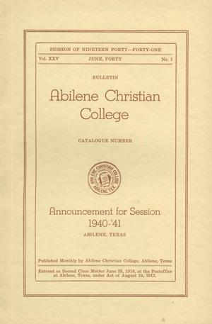 Primary view of object titled 'Catalog of Abilene Christian College, 1940-1941'.