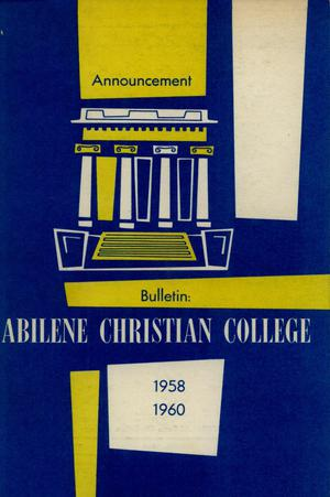 Catalog of Abilene Christian College, 1958-1960