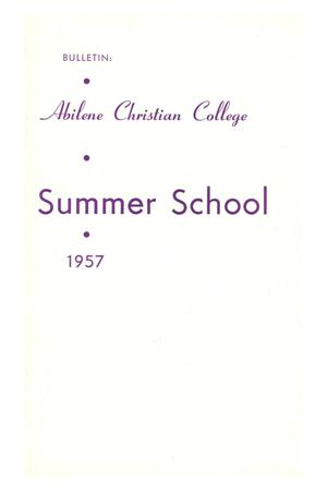 Primary view of object titled 'Catalog of Abilene Christian College, 1957'.