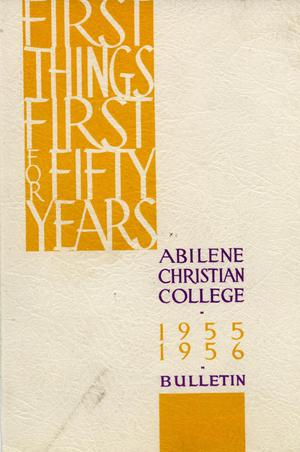 Primary view of object titled 'Catalog of Abilene Christian College, 1955-1956'.