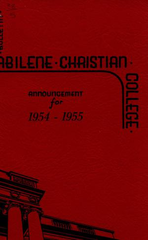 Primary view of object titled 'Catalog of Abilene Christian College, 1954-1955'.