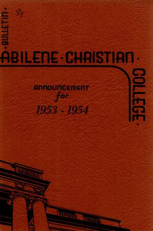 Primary view of object titled 'Catalog of Abilene Christian College, 1953-1954'.