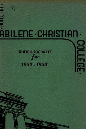 Primary view of object titled 'Catalog of Abilene Christian College, 1952-1953'.