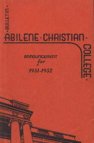 Primary view of object titled 'Catalog of Abilene Christian College, 1951-1952'.