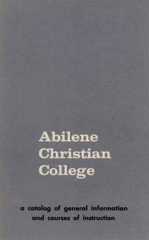 Primary view of object titled 'Catalog of Abilene Christian College, 1965-1967'.