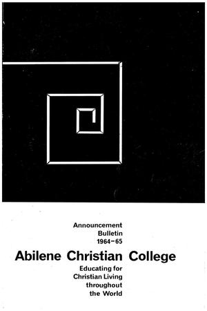 Primary view of object titled 'Catalog of Abilene Christian College, 1964-1965'.