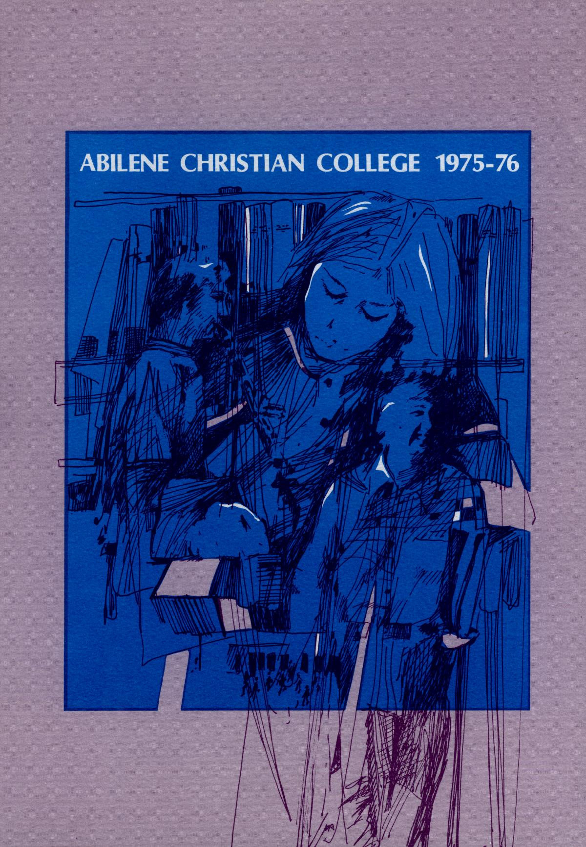 Catalog of Abilene Christian College, 1975-1976                                                                                                      Front Cover