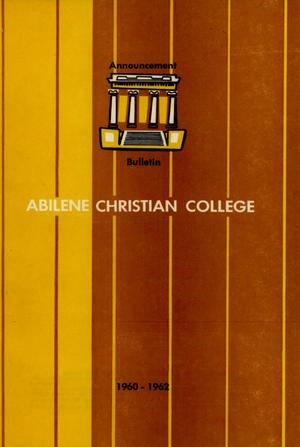 Catalog of Abilene Christian College, 1960-1962