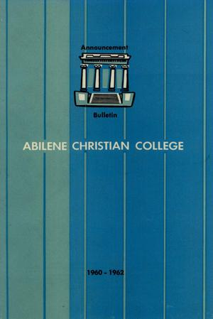 Primary view of object titled 'Catalog of Abilene Christian College, 1960-1962'.