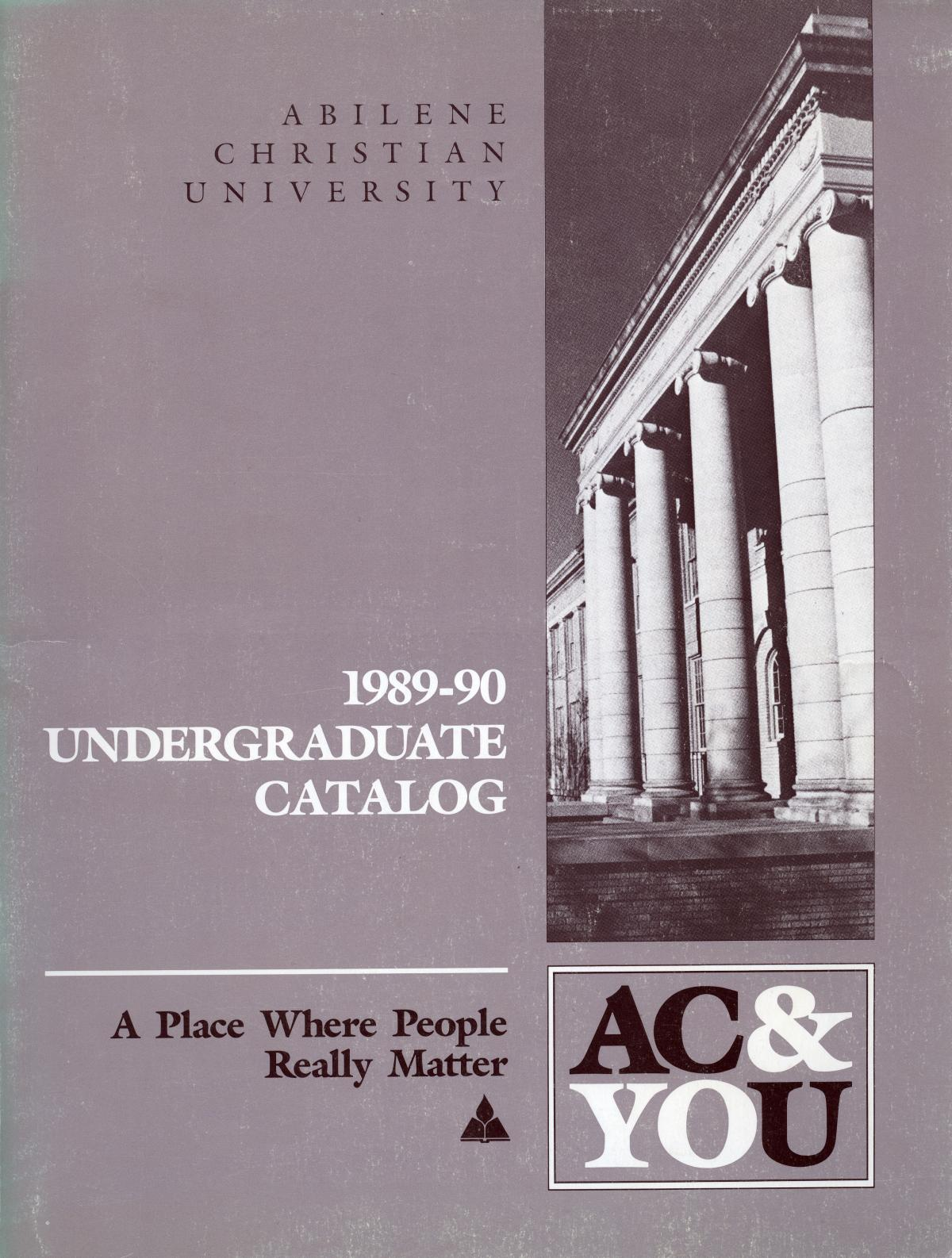 Catalog of Abilene Christian University, 1989-1990                                                                                                      Front Cover