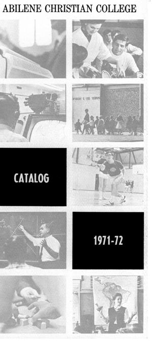 Primary view of object titled 'Catalog of Abilene Christian College, 1971-1972'.