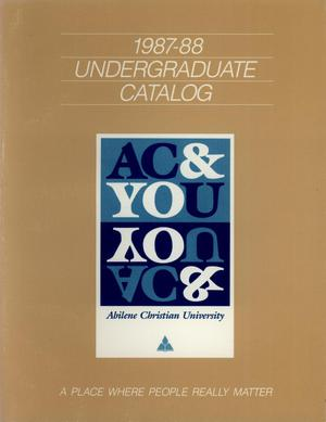 Primary view of object titled 'Catalog of Abilene Christian University, 1987-1988'.
