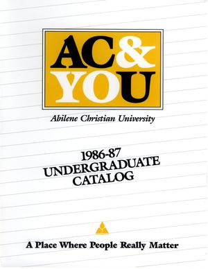Primary view of object titled 'Catalog of Abilene Christian University, 1986-1987'.