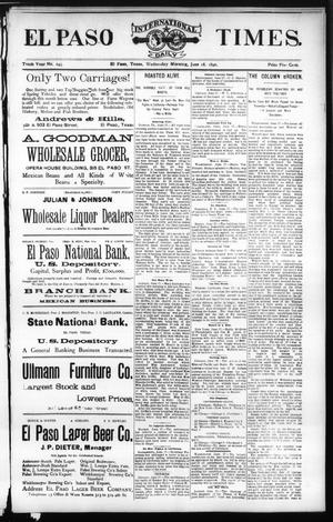 Primary view of El Paso International Daily Times. (El Paso, Tex.), Vol. Tenth Year, No. 145, Ed. 1 Wednesday, June 18, 1890