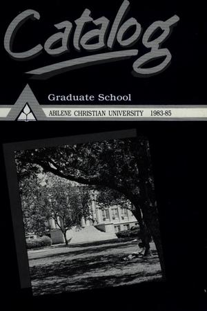 Primary view of object titled 'Catalog of Abilene Christian University, 1983-1985'.