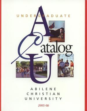 Primary view of Catalog of Abilene Christian University, 1995-1996