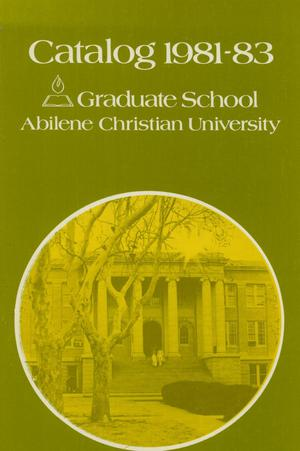 Primary view of object titled 'Catalog of Abilene Christian University, 1981-1983'.