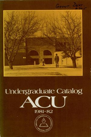 Primary view of object titled 'Catalog of Abilene Christian University, 1981-1982'.
