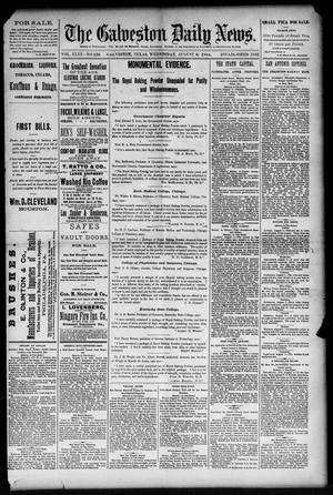 Primary view of object titled 'The Galveston Daily News. (Galveston, Tex.), Vol. 43, No. 136, Ed. 1 Wednesday, August 6, 1884'.