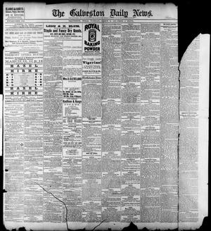 Primary view of object titled 'The Galveston Daily News. (Galveston, Tex.), Vol. 41, No. 305, Ed. 1 Tuesday, March 13, 1883'.