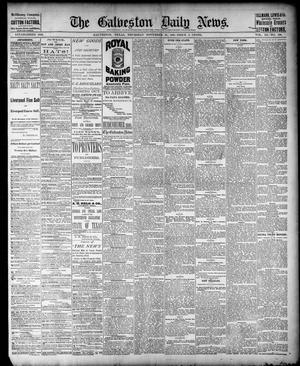 Primary view of object titled 'The Galveston Daily News. (Galveston, Tex.), Vol. 40, No. 199, Ed. 1 Thursday, November 10, 1881'.