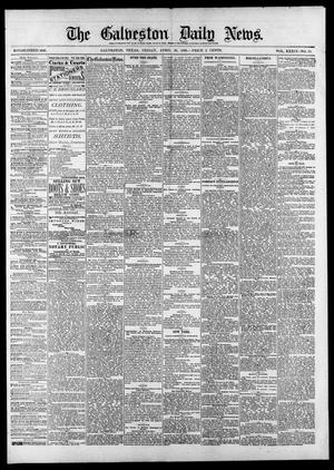 Primary view of object titled 'The Galveston Daily News. (Galveston, Tex.), Vol. 39, No. 33, Ed. 1 Friday, April 30, 1880'.
