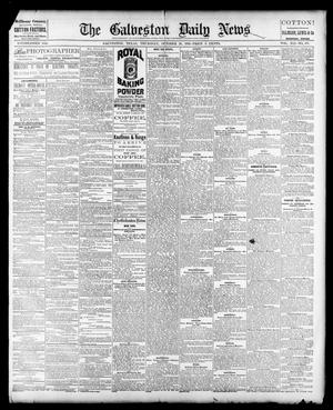 Primary view of object titled 'The Galveston Daily News. (Galveston, Tex.), Vol. 41, No. 187, Ed. 1 Thursday, October 26, 1882'.