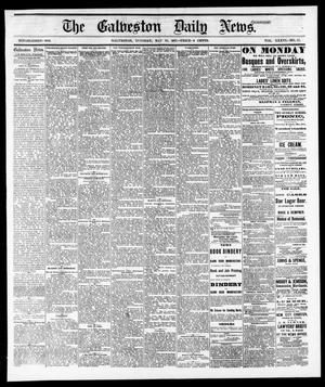 Primary view of object titled 'The Galveston Daily News. (Galveston, Tex.), Vol. 36, No. 57, Ed. 1 Tuesday, May 29, 1877'.