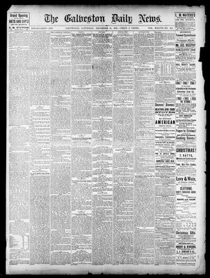 Primary view of object titled 'The Galveston Daily News. (Galveston, Tex.), Vol. 37, No. 234, Ed. 1 Saturday, December 21, 1878'.
