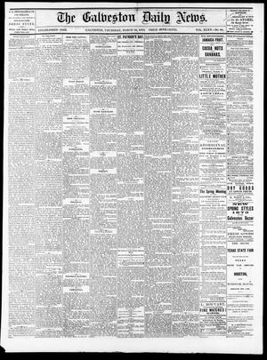Primary view of object titled 'The Galveston Daily News. (Galveston, Tex.), Vol. 35, No. 60, Ed. 1 Thursday, March 18, 1875'.