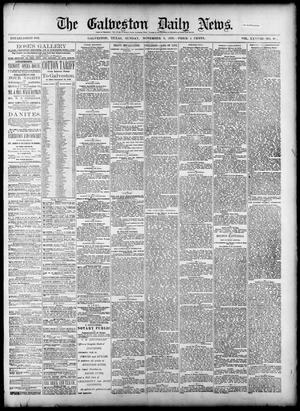 Primary view of object titled 'The Galveston Daily News. (Galveston, Tex.), Vol. 38, No. 199, Ed. 1 Sunday, November 9, 1879'.