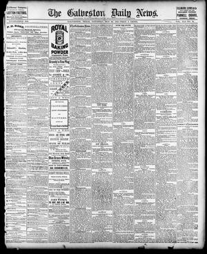 Primary view of object titled 'The Galveston Daily News. (Galveston, Tex.), Vol. 41, No. 51, Ed. 1 Saturday, May 20, 1882'.