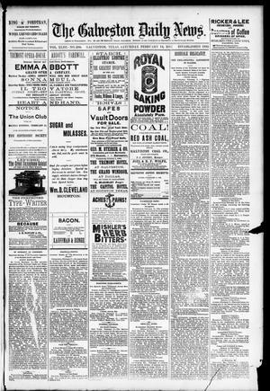Primary view of The Galveston Daily News. (Galveston, Tex.), Vol. 43, No. 296, Ed. 1 Saturday, February 14, 1885