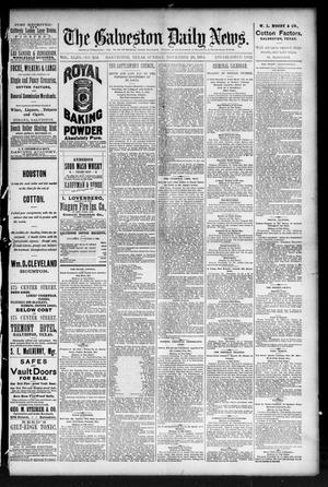 Primary view of object titled 'The Galveston Daily News. (Galveston, Tex.), Vol. 43, No. 214, Ed. 1 Sunday, November 23, 1884'.