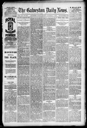 Primary view of object titled 'The Galveston Daily News. (Galveston, Tex.), Vol. 45, No. 197, Ed. 1 Tuesday, November 9, 1886'.
