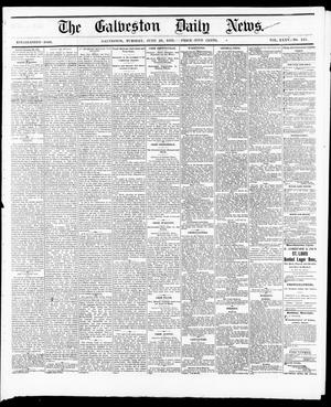 Primary view of object titled 'The Galveston Daily News. (Galveston, Tex.), Vol. 35, No. 147, Ed. 1 Tuesday, June 29, 1875'.