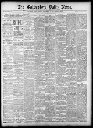 Primary view of object titled 'The Galveston Daily News. (Galveston, Tex.), Vol. 38, No. 203, Ed. 1 Friday, November 14, 1879'.