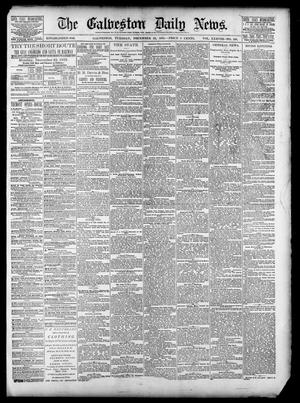 Primary view of object titled 'The Galveston Daily News. (Galveston, Tex.), Vol. 38, No. 236, Ed. 1 Tuesday, December 23, 1879'.