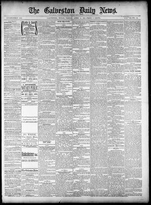 Primary view of object titled 'The Galveston Daily News. (Galveston, Tex.), Vol. 40, No. 14, Ed. 1 Friday, April 8, 1881'.