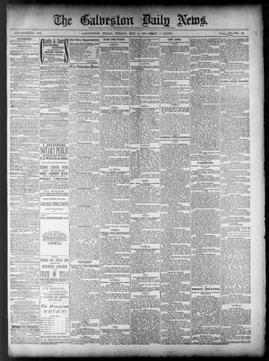 Primary view of object titled 'The Galveston Daily News. (Galveston, Tex.), Vol. 40, No. 38, Ed. 1 Friday, May 6, 1881'.