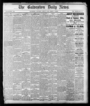 Primary view of object titled 'The Galveston Daily News. (Galveston, Tex.), Vol. 37, No. 30, Ed. 1 Saturday, April 27, 1878'.