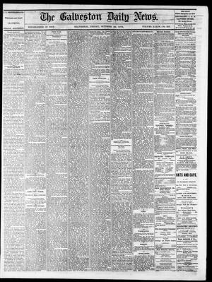 Primary view of object titled 'The Galveston Daily News. (Galveston, Tex.), Vol. 34, No. 255, Ed. 1 Friday, October 30, 1874'.