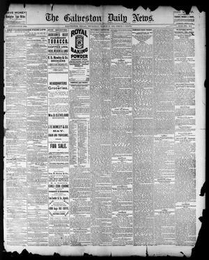 Primary view of object titled 'The Galveston Daily News. (Galveston, Tex.), Vol. 42, No. 357, Ed. 1 Thursday, March 13, 1884'.