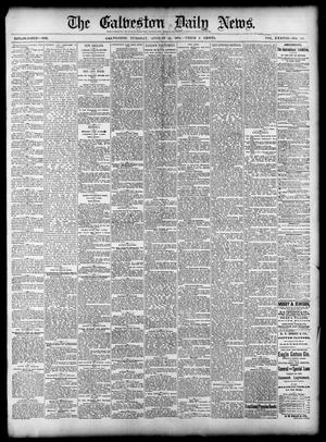 Primary view of object titled 'The Galveston Daily News. (Galveston, Tex.), Vol. 38, No. 133, Ed. 1 Tuesday, August 26, 1879'.